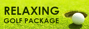 RELAXING GOLF PACKAGE